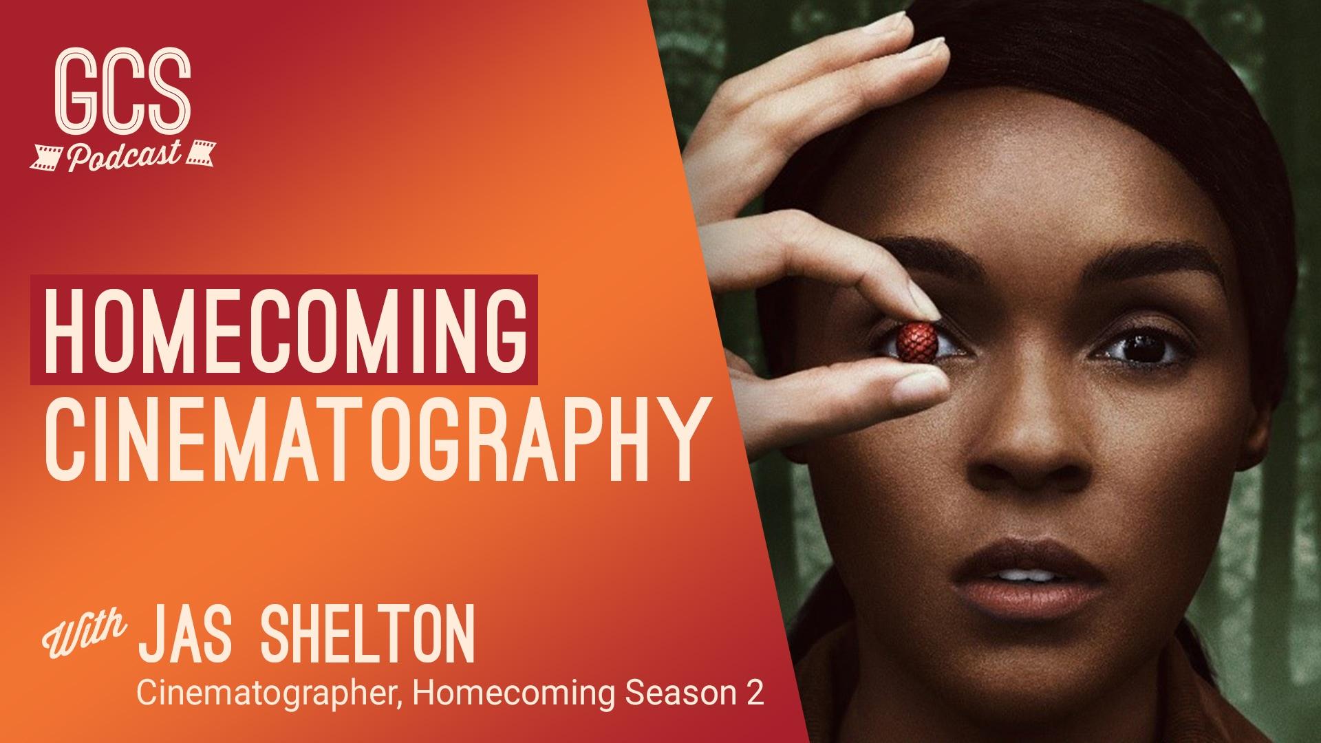 Go Creative Show: Homecoming Season 2 Cinematography (with Jas Shelton)